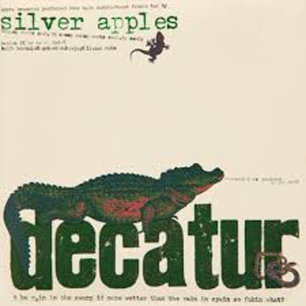 Silver Apples ‎– Decatur Vinyl