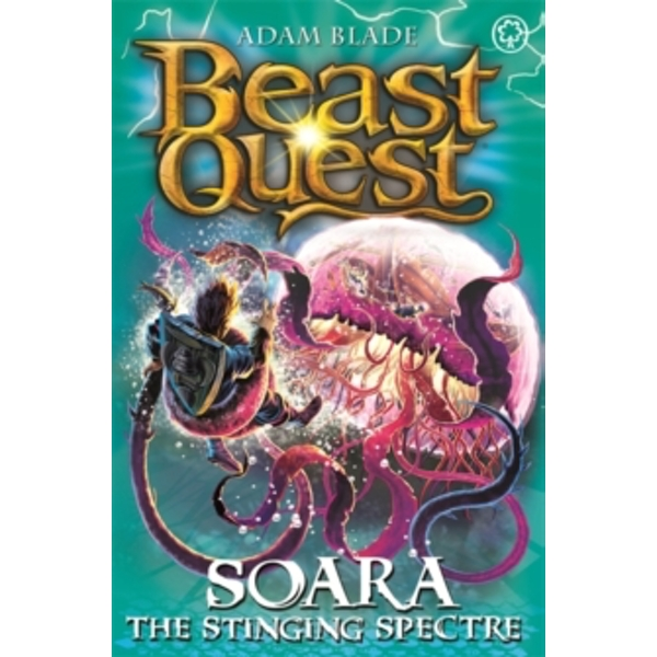 Beast Quest: Soara the Stinging Spectre : Series 18 Book 2