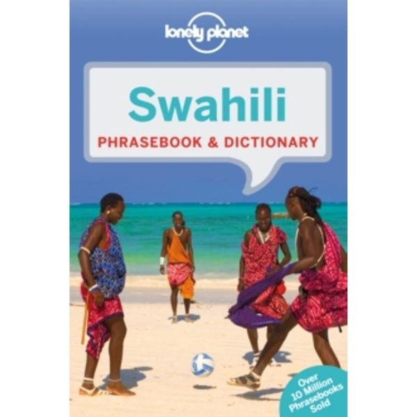 Lonely Planet Swahili Phrasebook & Dictionary by Lonely Planet (Paperback, 2014)