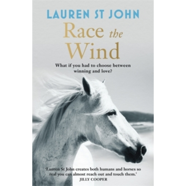 The One Dollar Horse: Race the Wind : Book 2