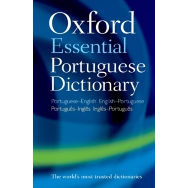Oxford Essential Portuguese Dictionary by Oxford Dictionaries (Paperback, 2012)