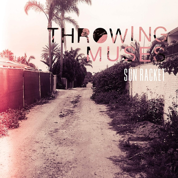Throwing Muses – Sun Racket Vinyl