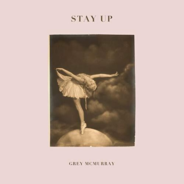 Grey McMurray - Stay Up Vinyl