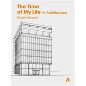 The Time of My Life : In Architecture