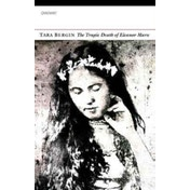 The Tragic Death of Eleanor Marx by Tara Bergin (Paperback, 2017)