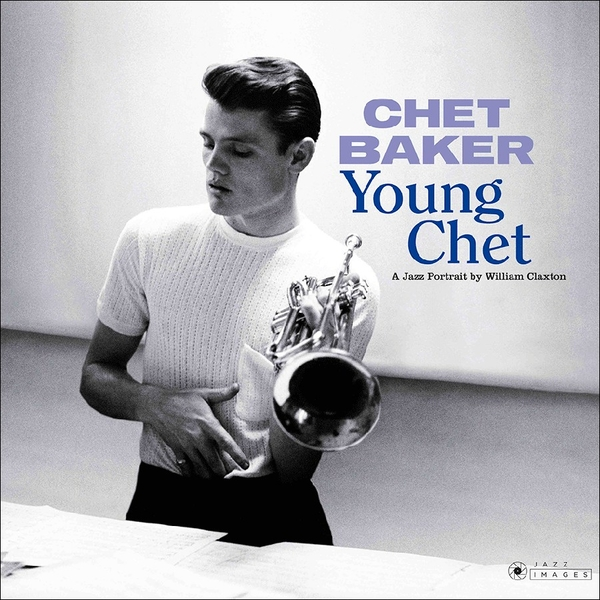 Chet Baker - Young Chet A Jazz Portrait By William Claxton Vinyl