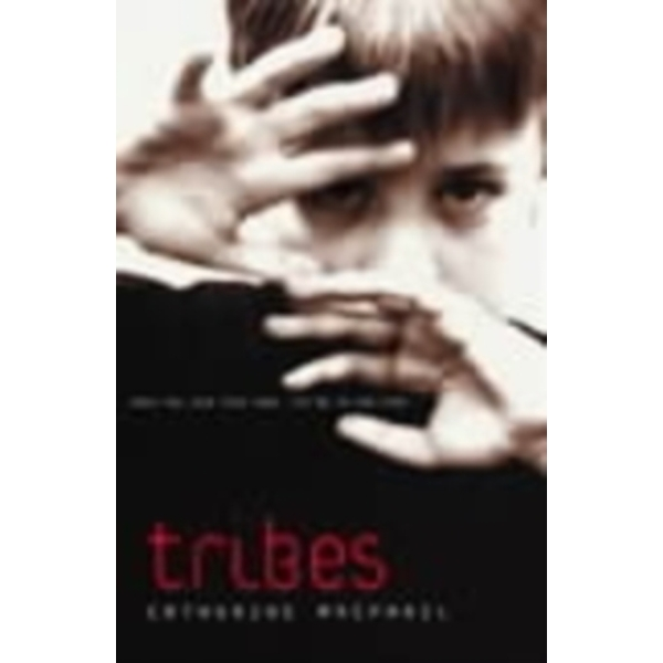 Tribes by Catherine MacPhail (Paperback, 2001)