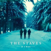 The Staves If I Was CD