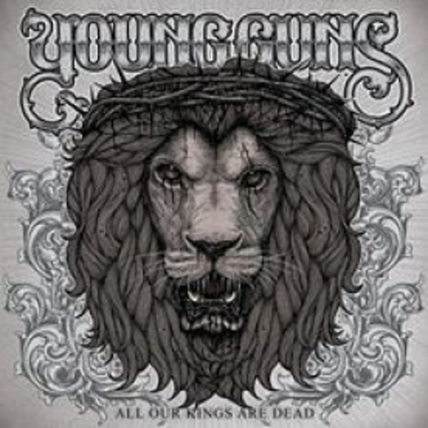 Young Guns - All Our Kings Are Dead CD