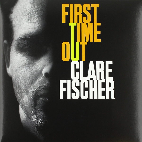 Clare Fischer - First Time Out Vinyl