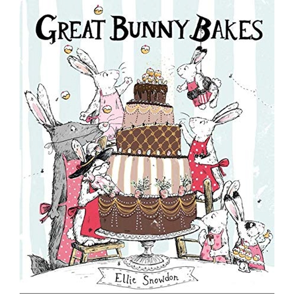 Great Bunny Bakes  Paperback / softback 2018