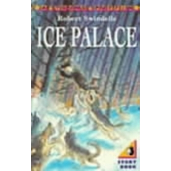 The Ice Palace by Robert Swindells (Paperback, 1992)