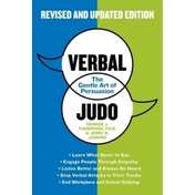 Verbal Judo: The Gentle Art of Persuasion by George J. Thompson (Paperback, 2013)