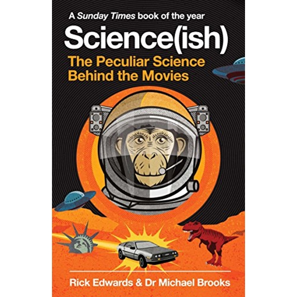 Science(ish) The Peculiar Science Behind the Movies Paperback / softback 2018