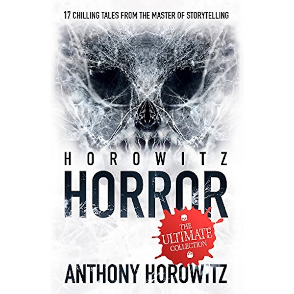 Horowitz Horror: 46 by Anthony Horowitz (Paperback, 2013)