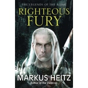 Righteous Fury: The Legends of the Alfar Book I by Markus Heitz (Paperback, 2014)