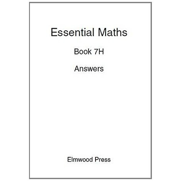 Essential Maths: Bk. 7H : Answers by Michael White, David Rayner (Paperback, 2008)