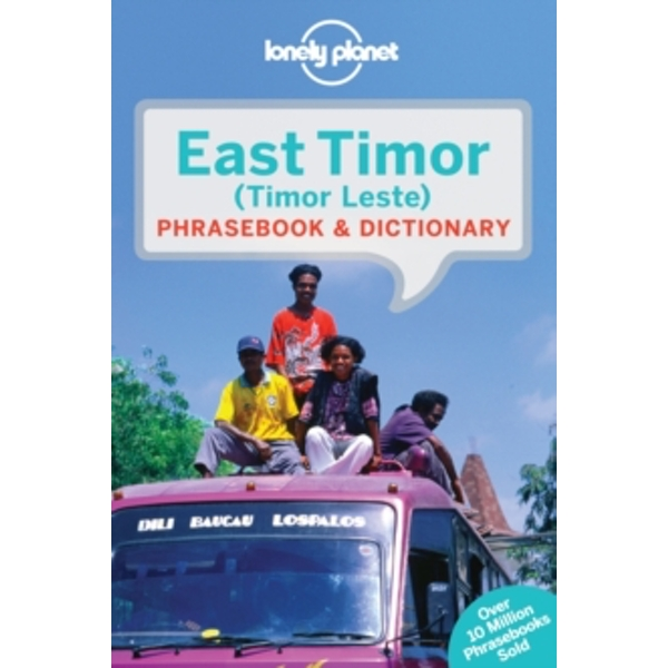 Lonely Planet East Timor Phrasebook & Dictionary by Lonely Planet (Paperback, 2015)