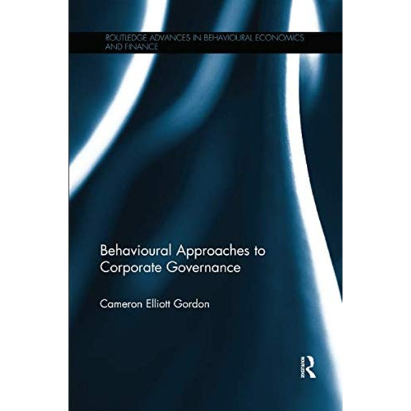 Behavioural Approaches to Corporate Governance  Paperback / softback 2018