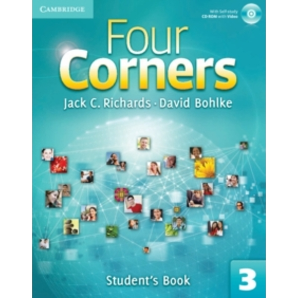 Four Corners Level 3 Student's Book with Self-study CD-ROM by Jack C. Richards, David Bohlke (Mixed media product, 2011)