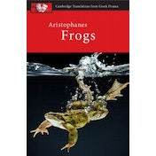 Aristophanes: Frogs by Judith Affleck, Clive Letchford (Paperback, 2014)