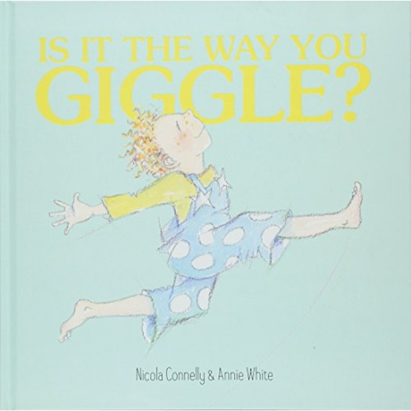 Is it the Way You Giggle?  Hardback 2018
