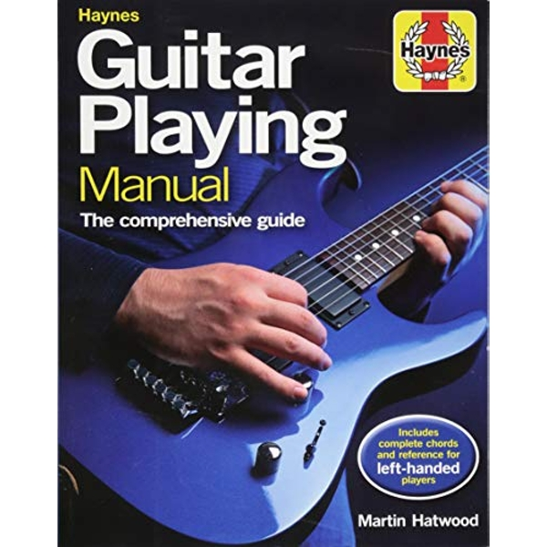 Guitar Playing Manual The comprehensive guide Paperback / softback 2018