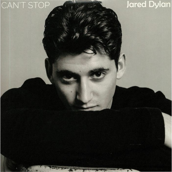 Jared Dylan - Can't Stop Vinyl