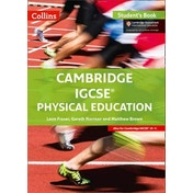 Cambridge IGCSE (R) Physical Education Student Book