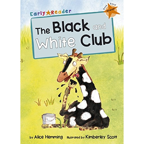 The Black and White Club (Early Reader) by Alice Hemming (Paperback, 2015)