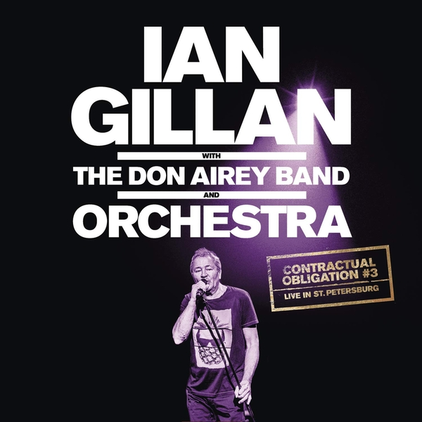 Ian Gillan - Contractual Obligation #3 Live In St. Petersburg (Feat. The Don Airey Band & Orchestra) Vinyl