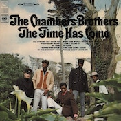 The Chambers Brothers - The Time Has Come Vinyl