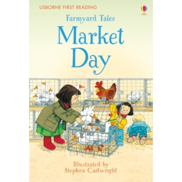 First Reading Farmyard Tales : Market Day