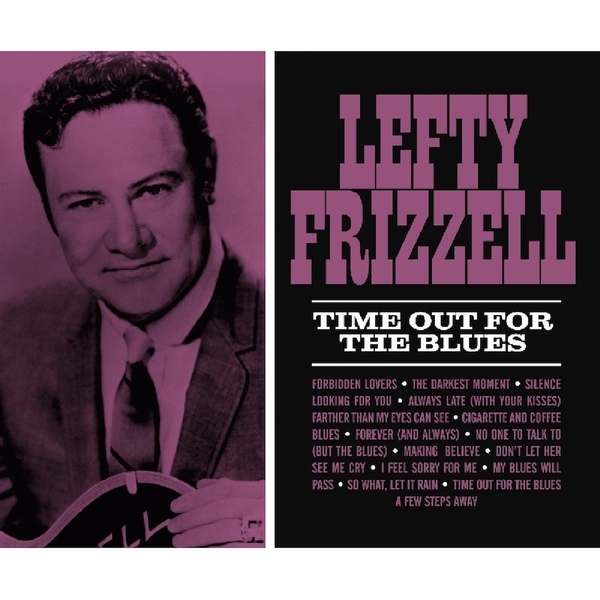 Lefty Frizzell ‎– Time Out For The Blues Vinyl