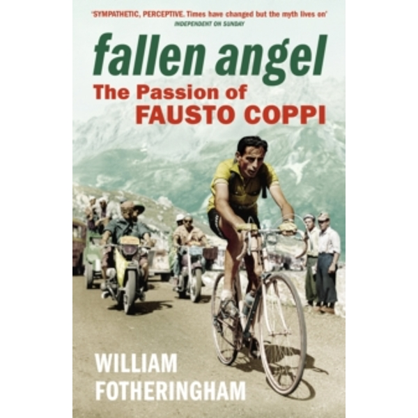 Fallen Angel : The Passion of Fausto Coppi