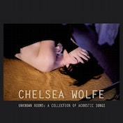 Chelsea Wolfe  - Unknown Rooms: A Collection of Acoustic Songs Vinyl