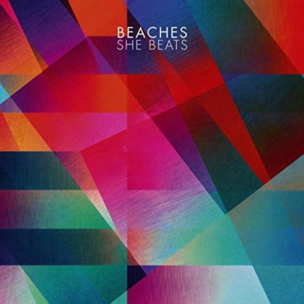 Beaches - She Beats Vinyl