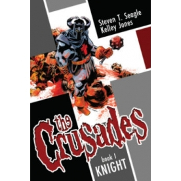 The Crusades Volume 1: Knight Hardcover