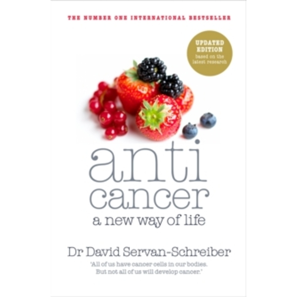 Anticancer: A New Way of Life by David Servan-Schreiber (Paperback, 2011)