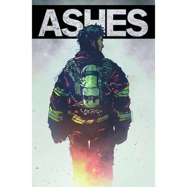 Ashes A Firefighter's Tale