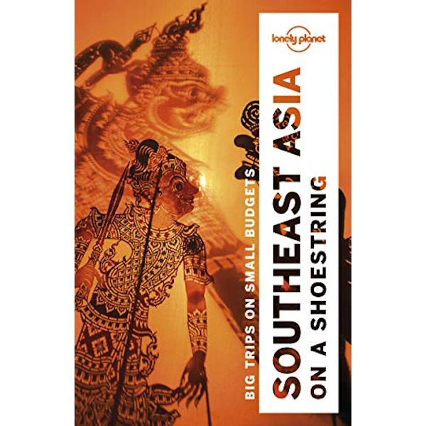 Lonely Planet Southeast Asia on a shoestring  Paperback / softback 2018