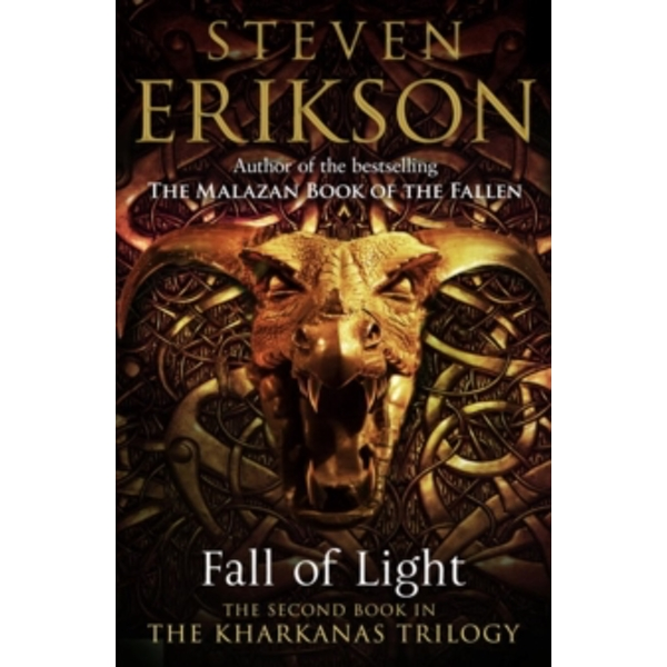 Fall of Light: The Second Book in the Kharkanas Trilogy (Kharkanas Trilogy 2) Paperback