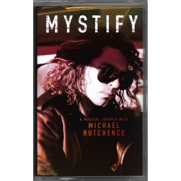 Michael Hutchence - Mystify - A Musical Journey With Michael Hutchence Cassette