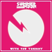 Summer Moon - With You Tonight Vinyl