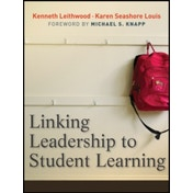 Linking Leadership to Student Learning by Kenneth Leithwood, Louis Karen Seashore (Paperback, 2011)