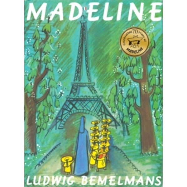 Madeline 70th Anniversary Edition by Ludwig Bemelmans (Paperback, 2009)