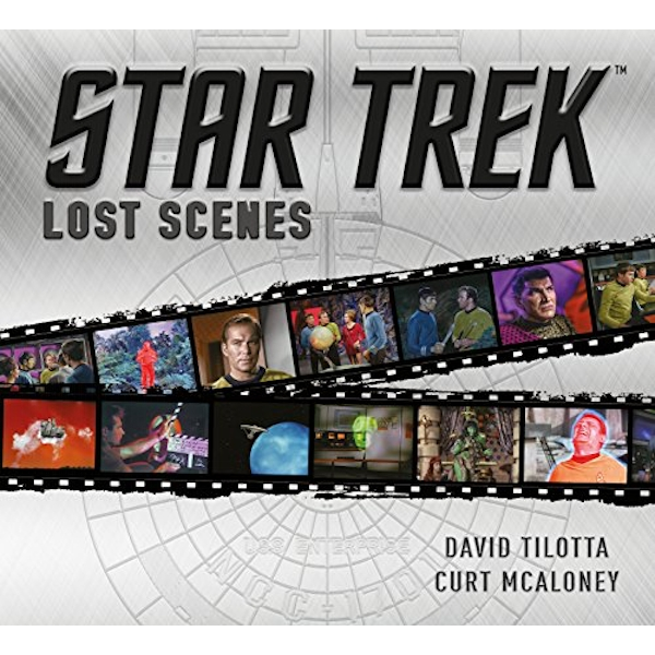 Star Trek Lost Scenes  Hardback 2018
