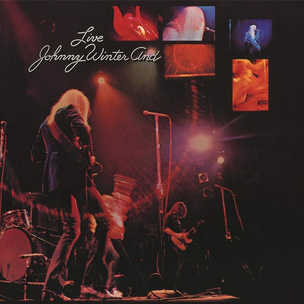 Johnny Winter And - Live Johnny Winter And CD