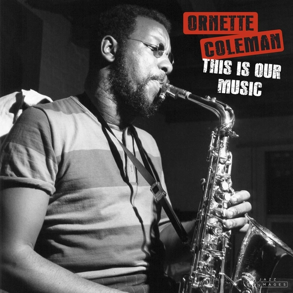 Ornette Coleman - This Is Our Music Vinyl