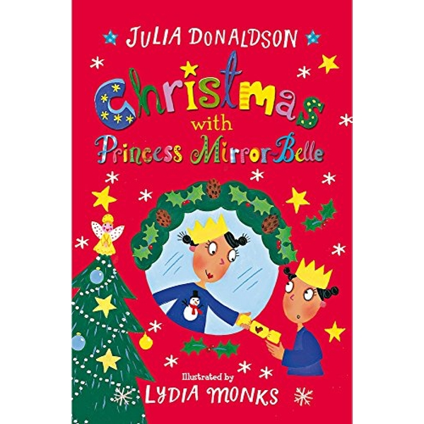 Christmas with Princess Mirror-Belle by Julia Donaldson (Paperback, 2017)